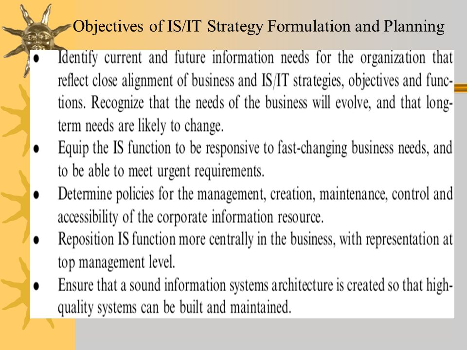 Objectives of IS/IT Strategy Formulation and Planning