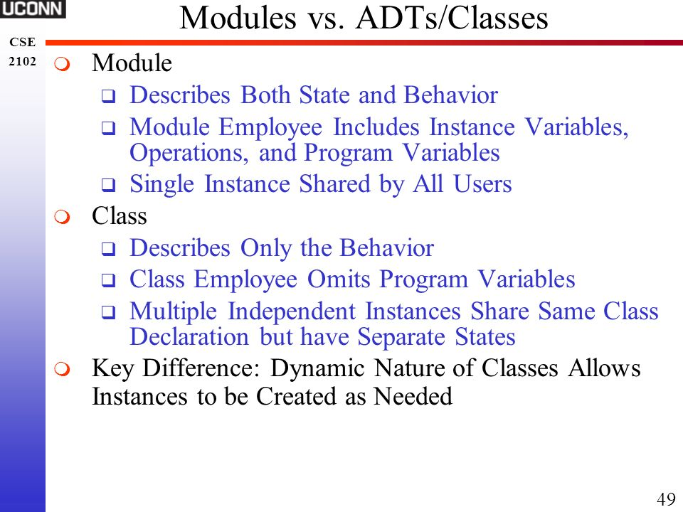 Modules vs. ADTs/Classes
