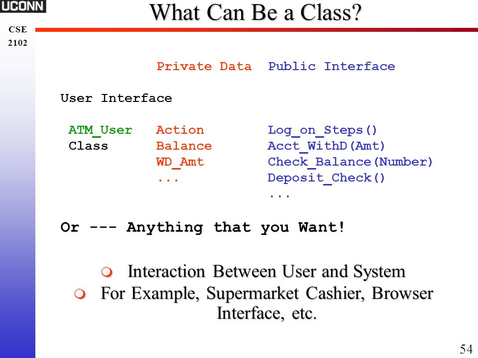 What Can Be a Class Interaction Between User and System