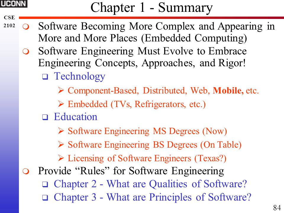 Chapter 1 - Summary Software Becoming More Complex and Appearing in More and More Places (Embedded Computing)