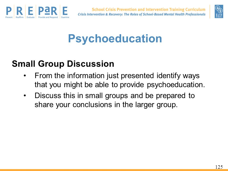 Psychoeducation Small Group Discussion