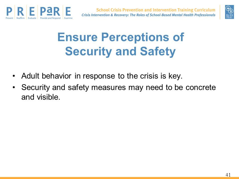 Ensure Perceptions of Security and Safety