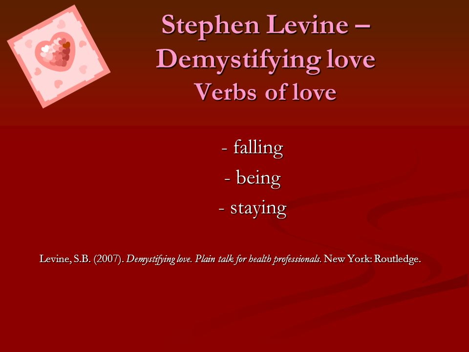 Stephen Levine – Demystifying love Verbs of love