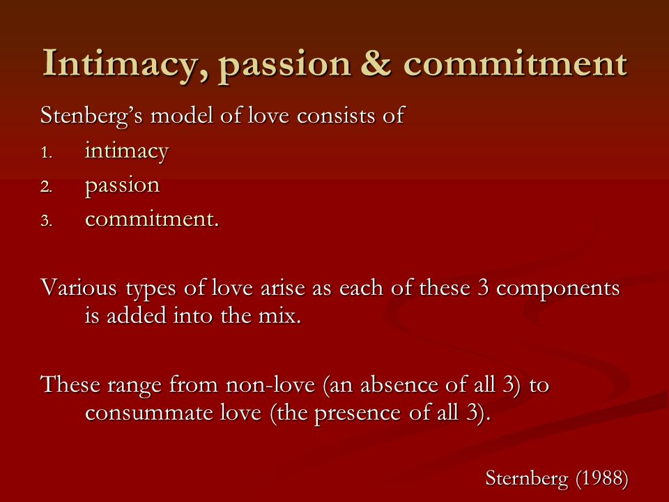 Intimacy, passion & commitment