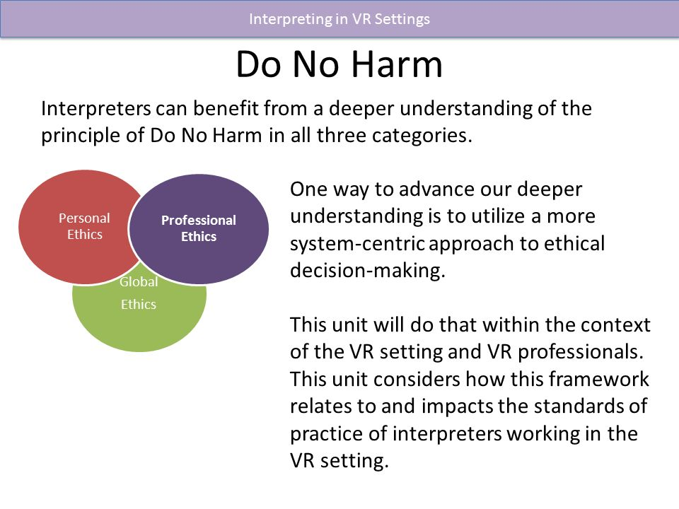 Do No Harm Interpreters Can Benefit From Deeper Understanding Of The Principle In All Three Categories Ethics Explainer