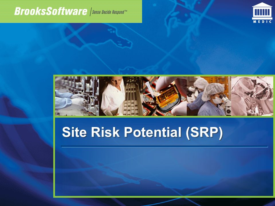 Site Risk Potential (SRP)