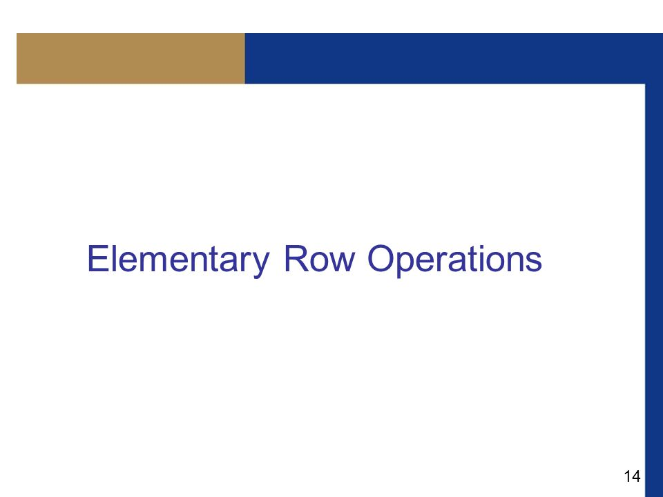 Elementary Row Operations