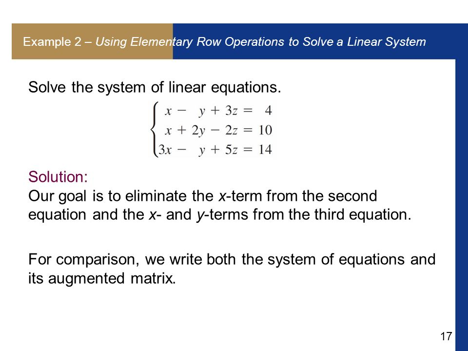 Example 2 – Using Elementary Row Operations to Solve a Linear System