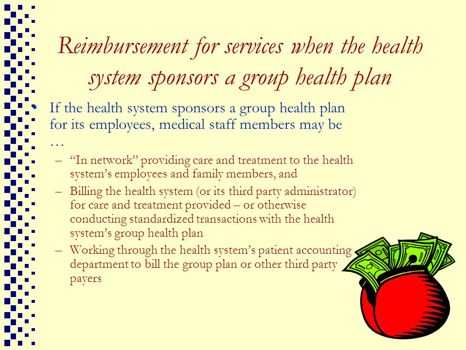 Reimbursement for services when the health system sponsors a group health plan