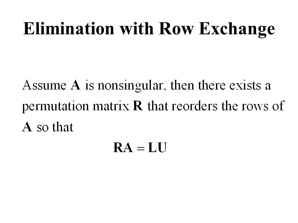 Elimination with Row Exchange