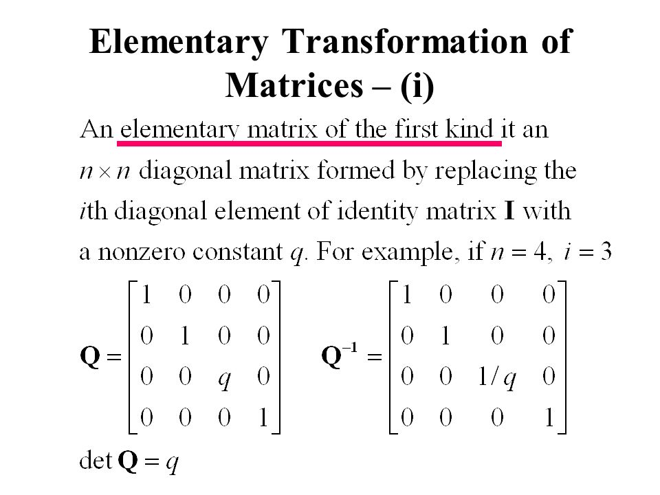 Elementary Transformation of Matrices – (i)