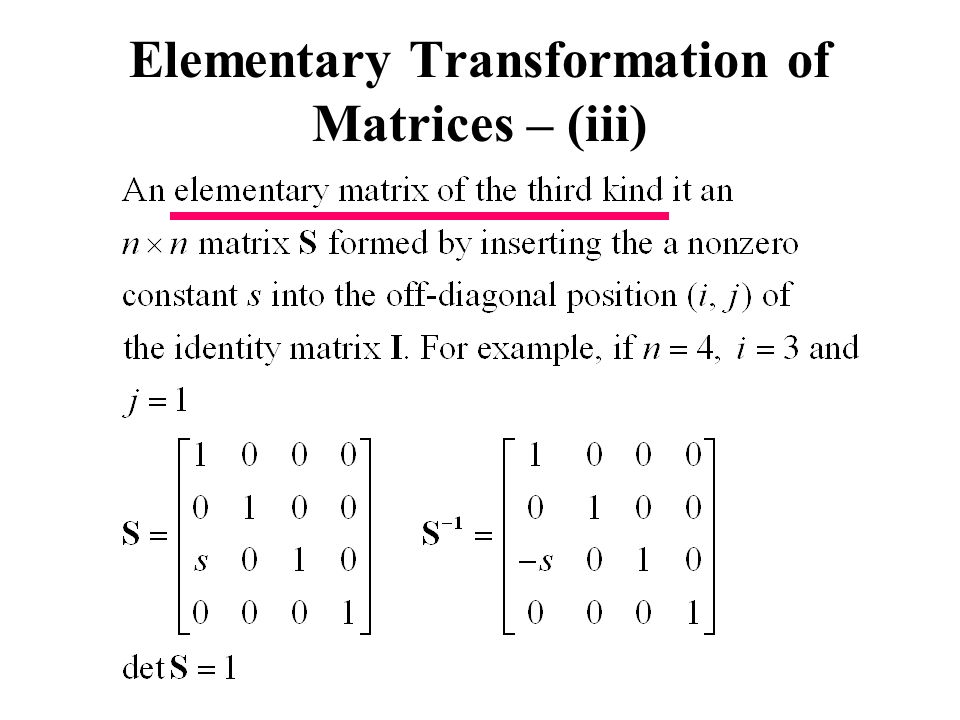 Elementary Transformation of Matrices – (iii)