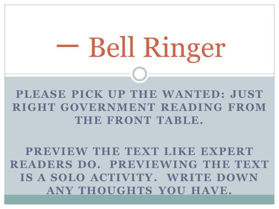 一 Bell Ringer Please Pick Up The Wanted Just Right Government