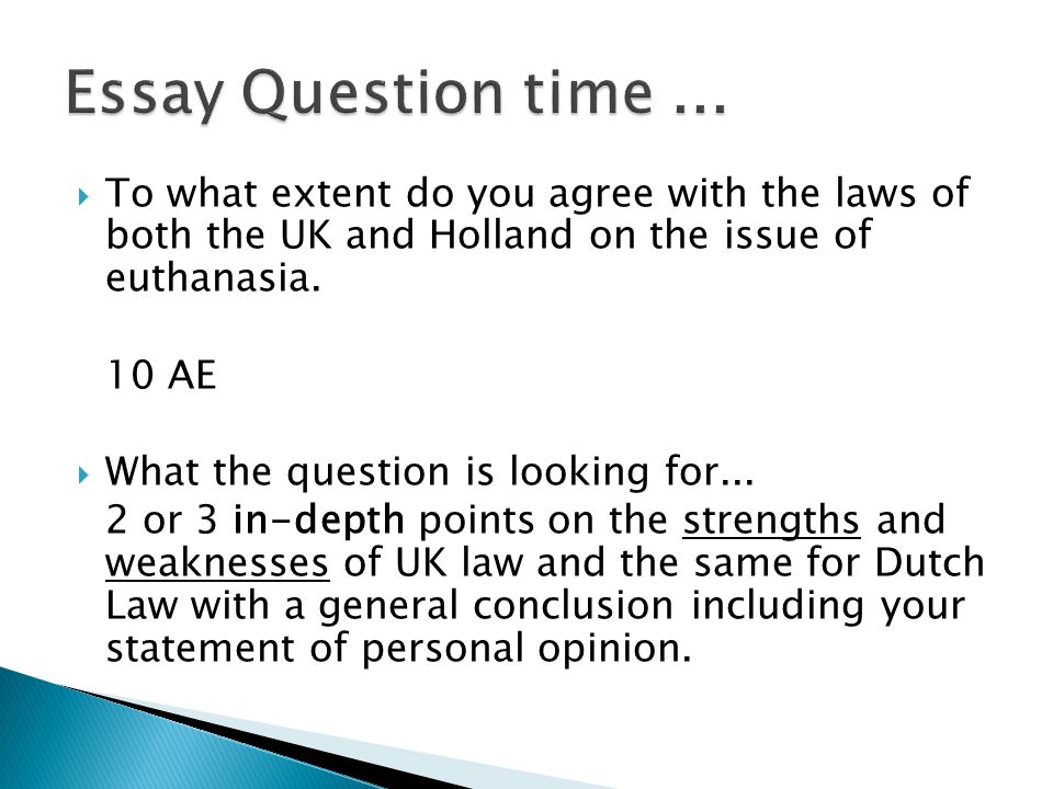Higher Rmps Euthanasia So Far  Ppt Video Online Download  Essay Question Time