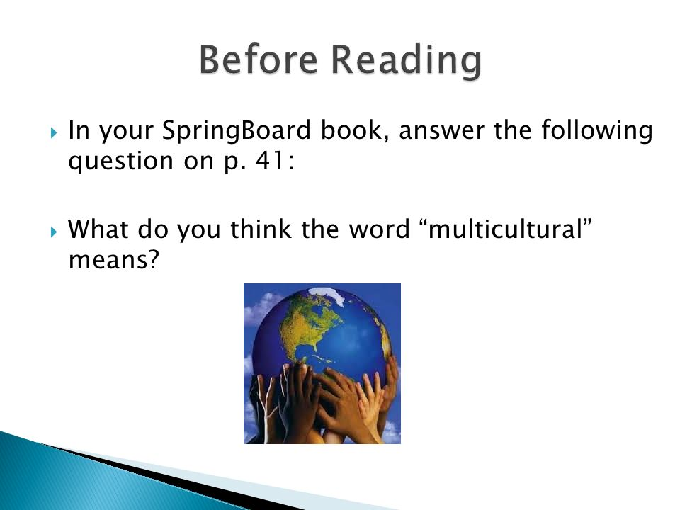 Before Reading In your SpringBoard book, answer the following question on p.