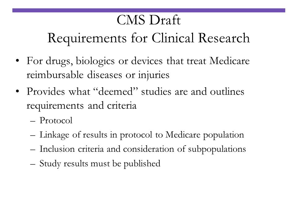 CMS Draft Requirements for Clinical Research
