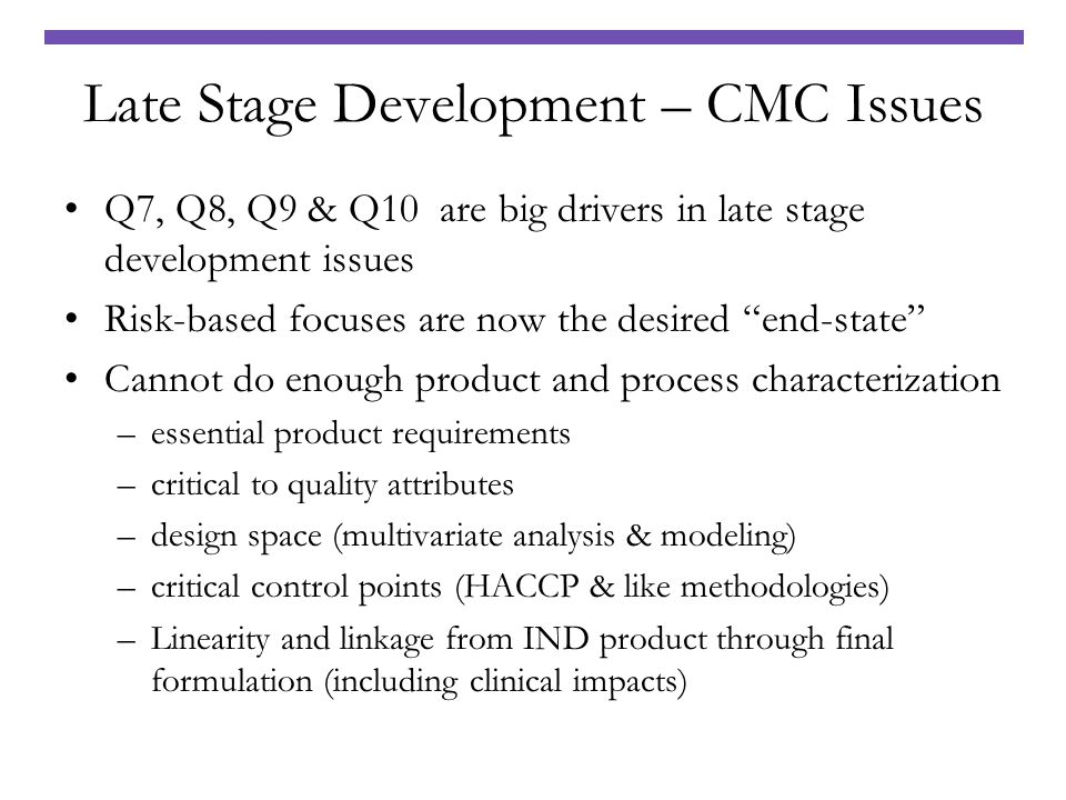 Late Stage Development – CMC Issues