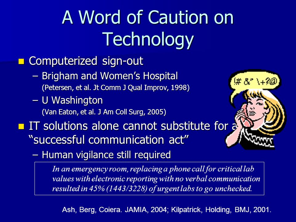 A Word of Caution on Technology