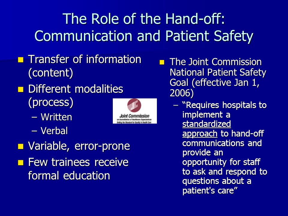 The Role of the Hand-off: Communication and Patient Safety