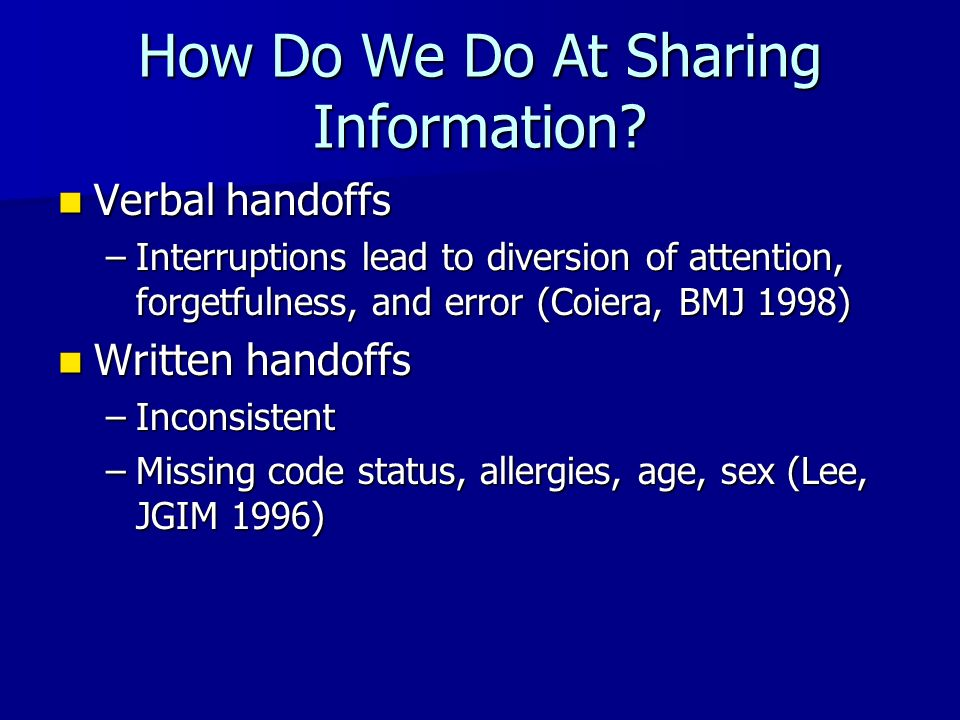 How Do We Do At Sharing Information