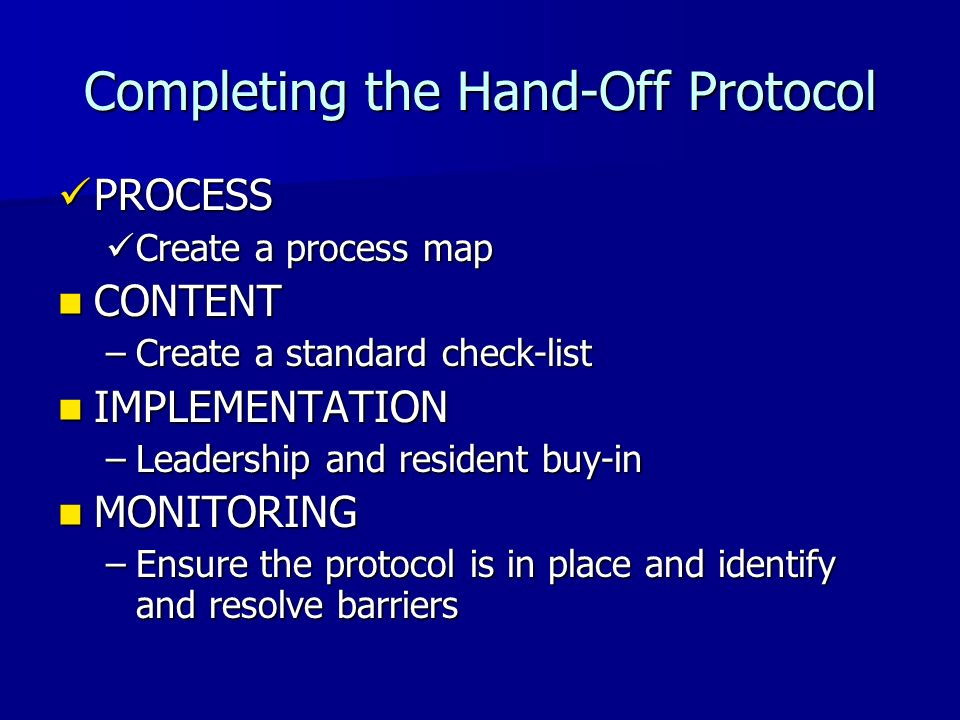 Completing the Hand-Off Protocol