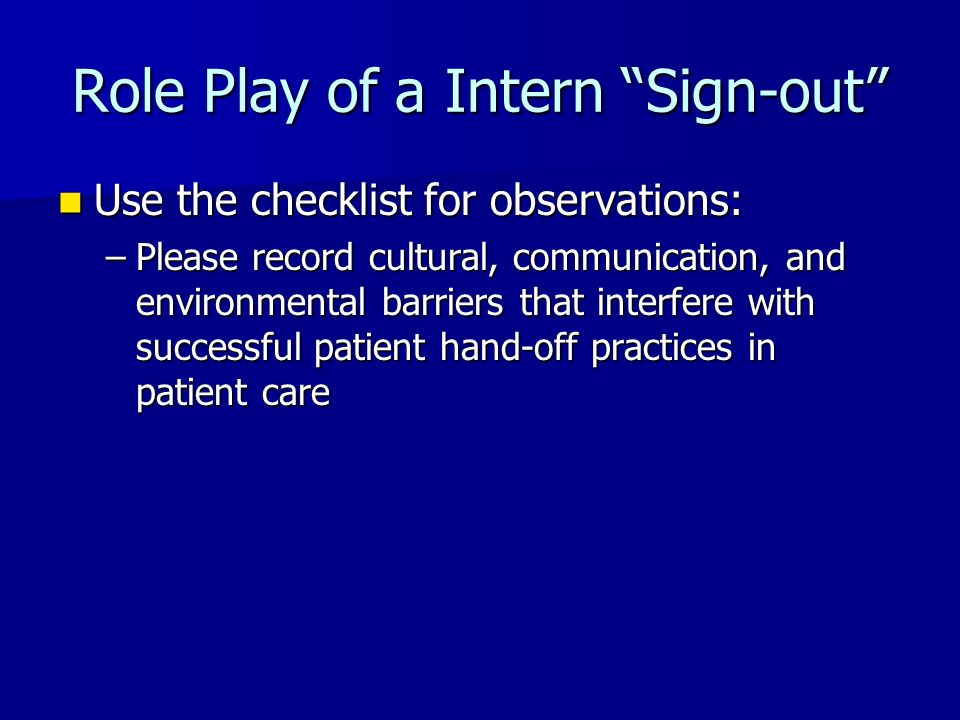 Role Play of a Intern Sign-out