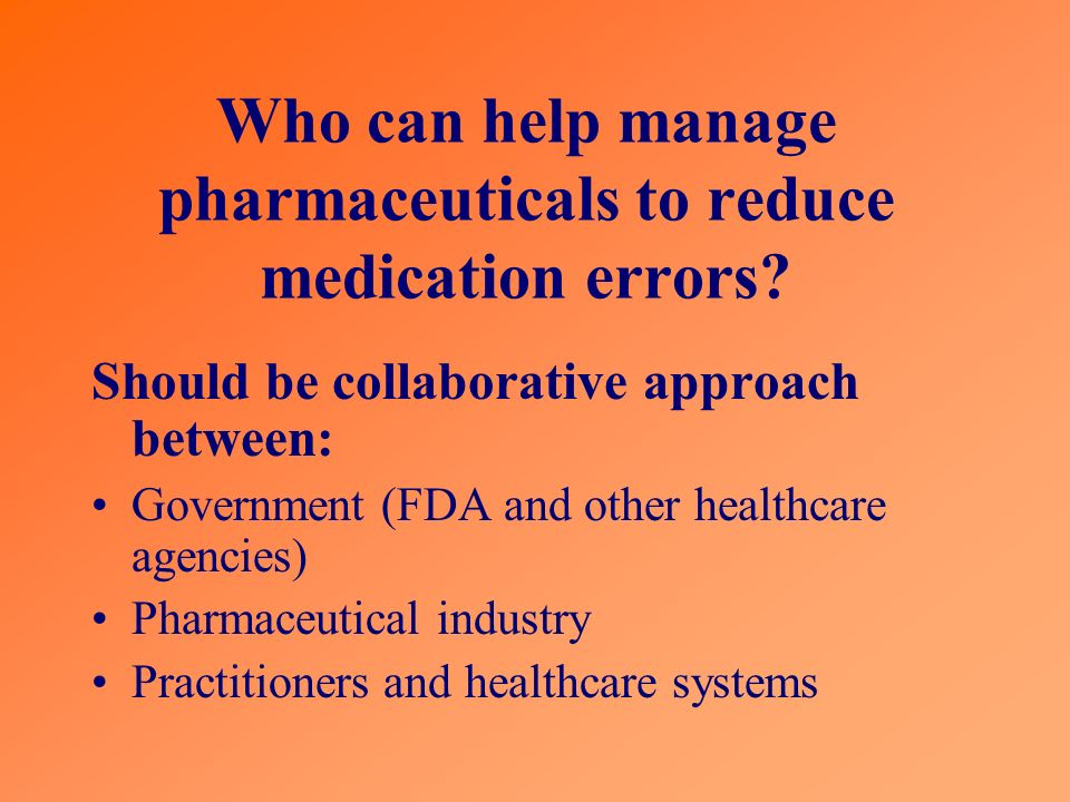 Who can help manage pharmaceuticals to reduce medication errors