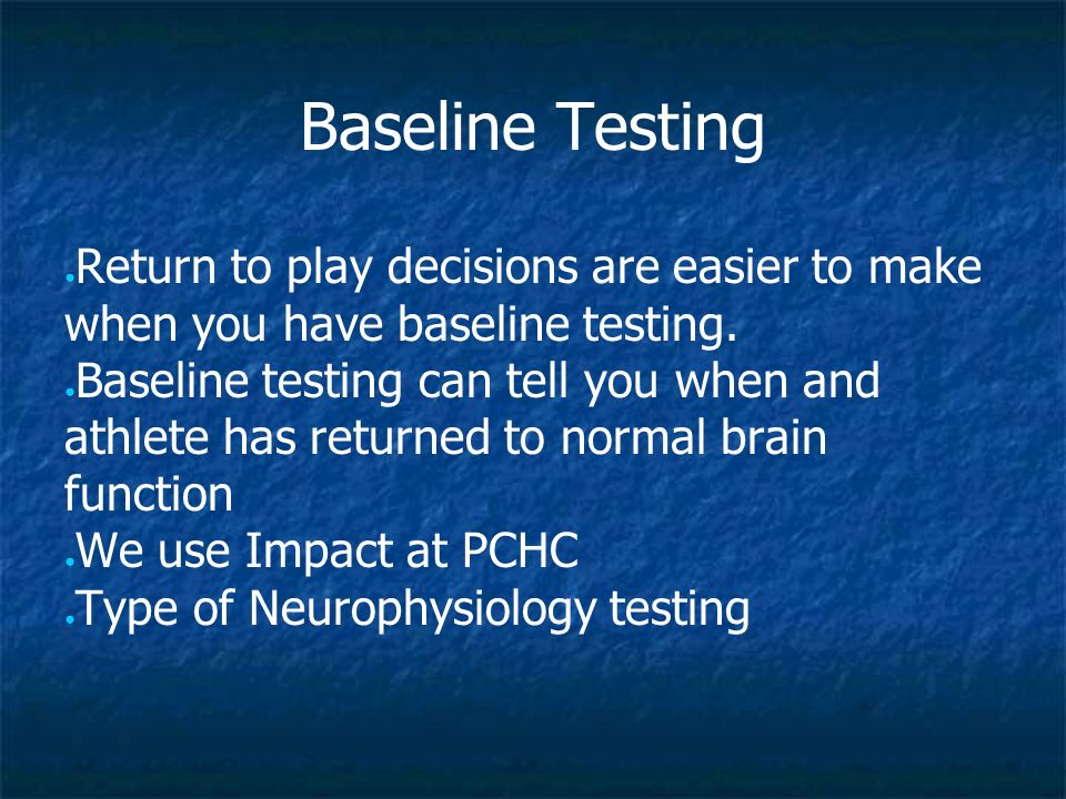 Impact Test the brain to see where injury/deficits are
