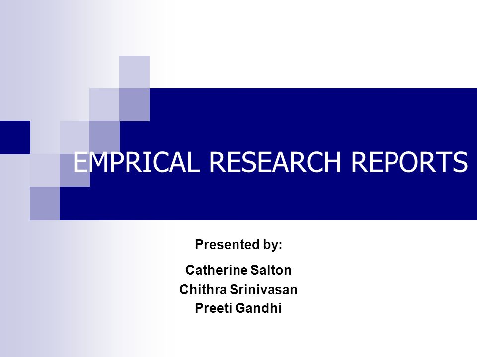 EMPRICAL RESEARCH REPORTS