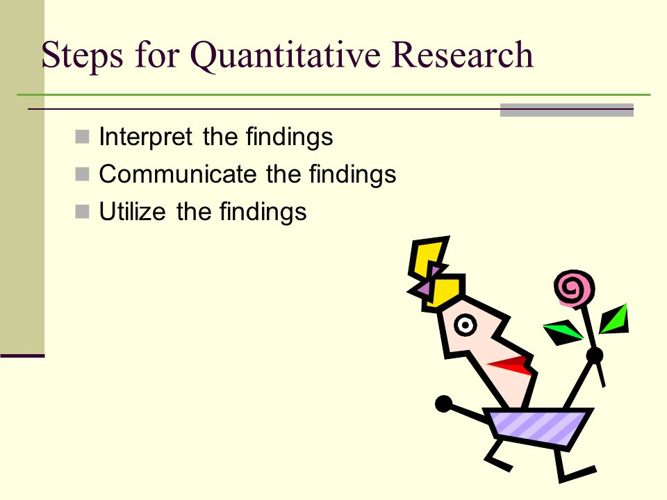 Steps for Quantitative Research