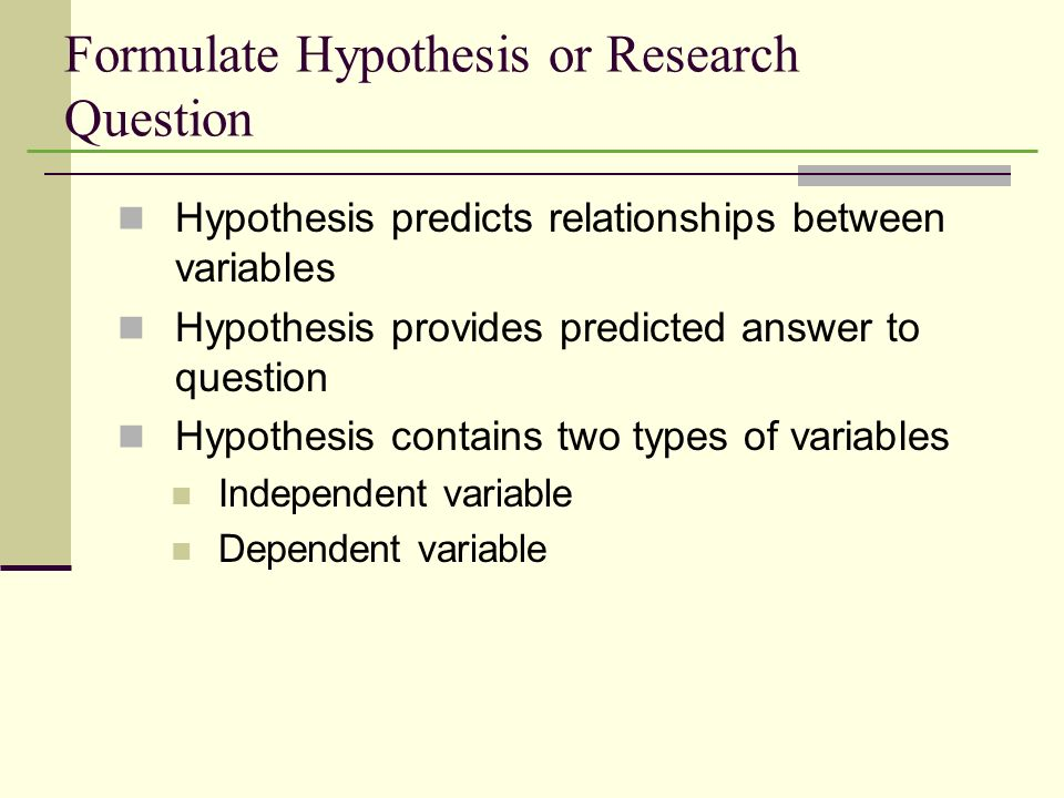 Formulate Hypothesis or Research Question