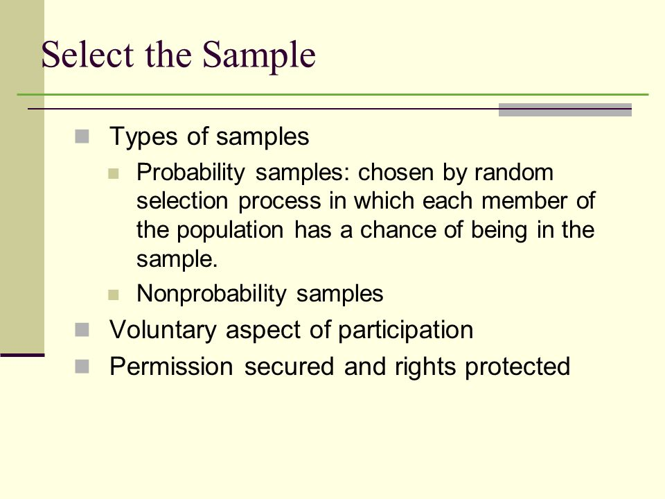Select the Sample Types of samples Voluntary aspect of participation