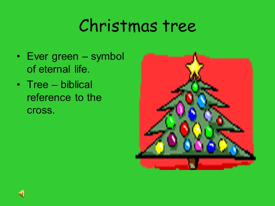 2 Christmas tree ... - Symbolism Of Christmas - Ppt Video Online Download