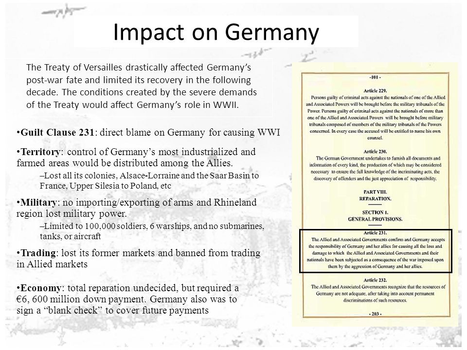 the impact of the versailles treaty on world war ii The versailles treaty made world war ii possible, not inevitable in 1945, when the leaders of the united states, great britain and soviet union met at potsdam, they blamed the failures of the.