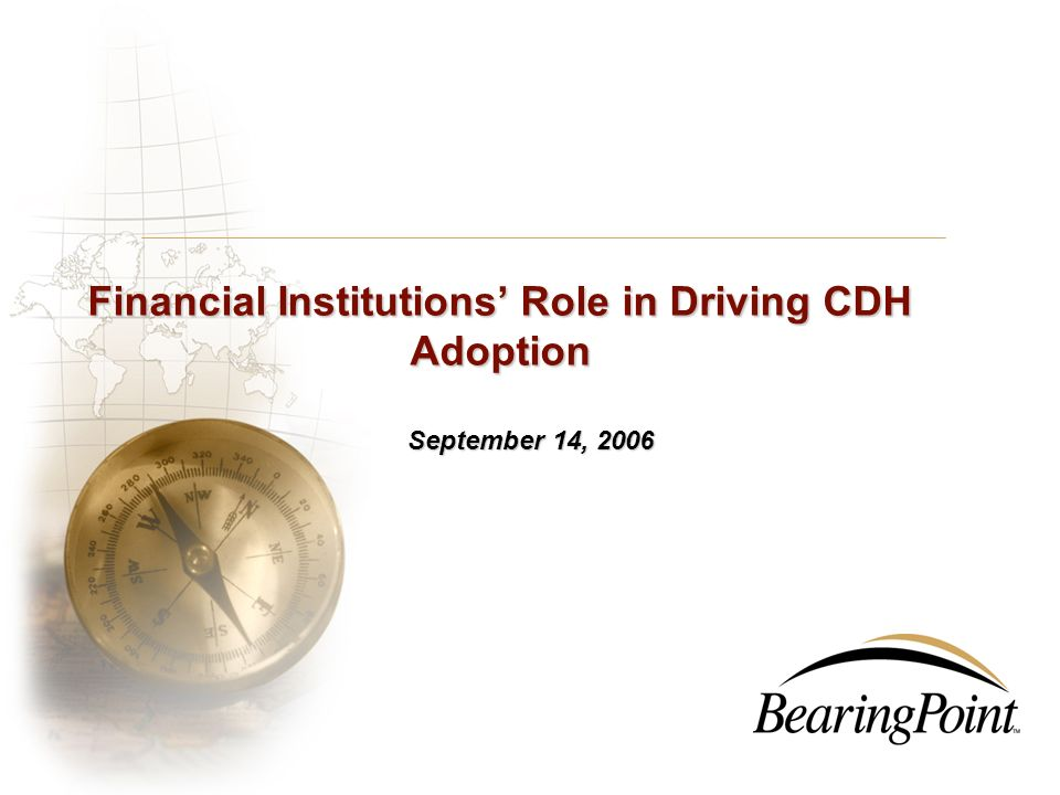 Financial Institutions' Role in Driving CDH Adoption
