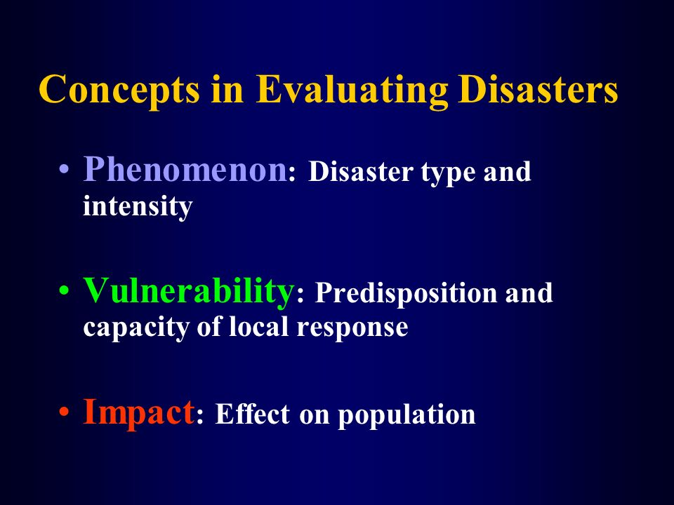 Concepts in Evaluating Disasters