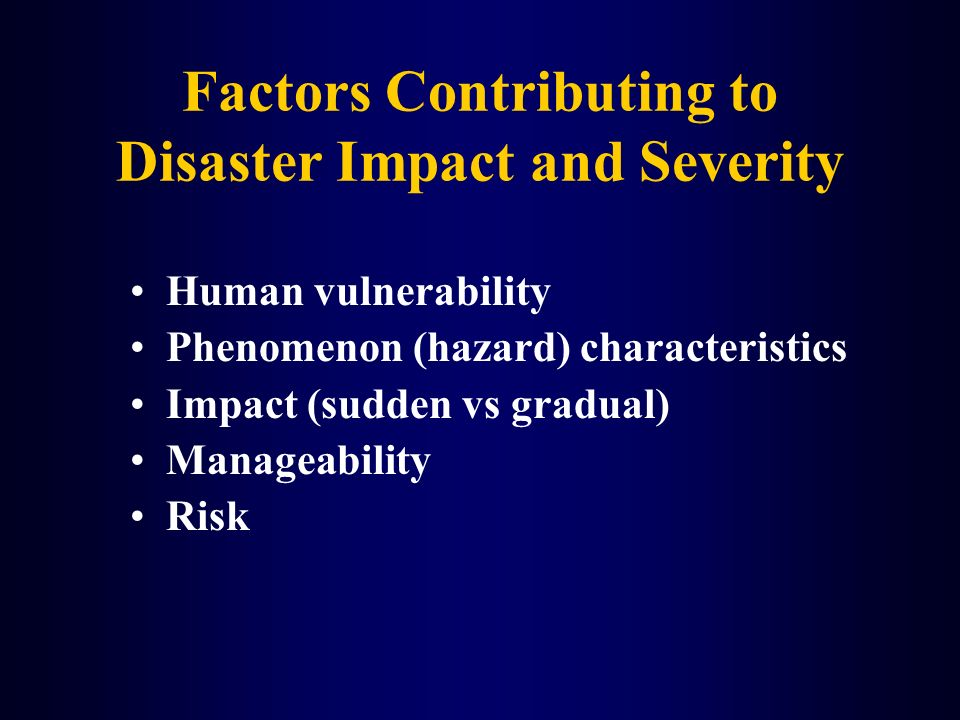 Factors Contributing to Disaster Impact and Severity