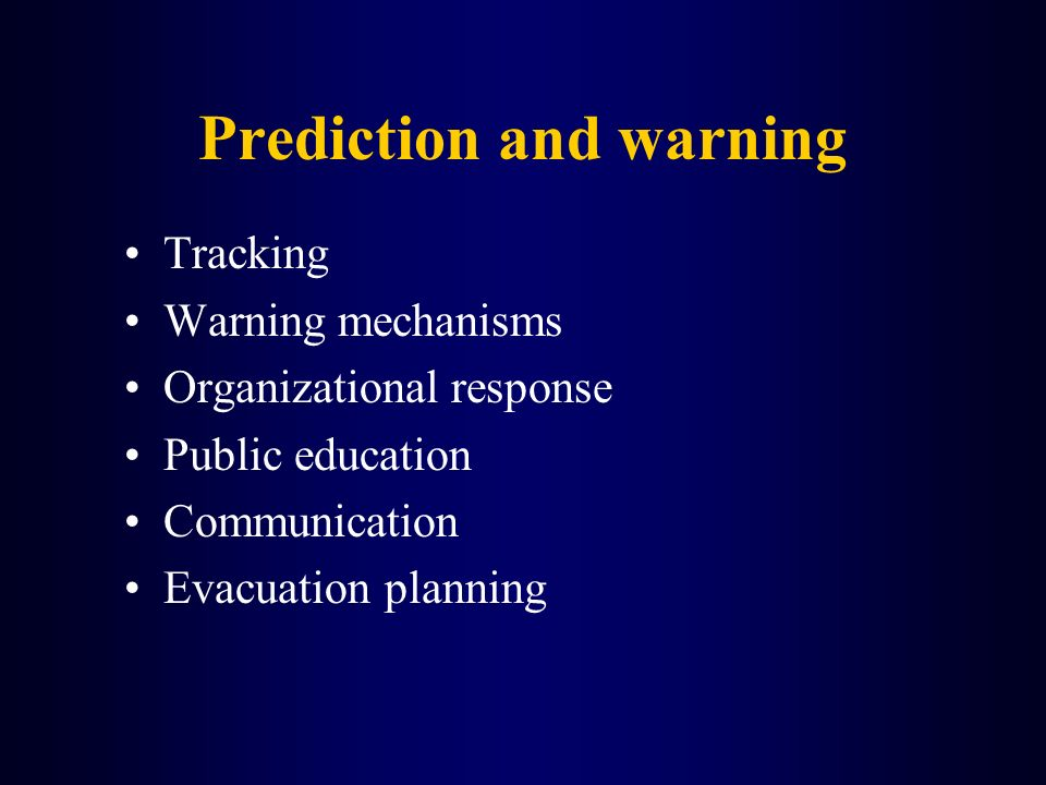 Prediction and warning