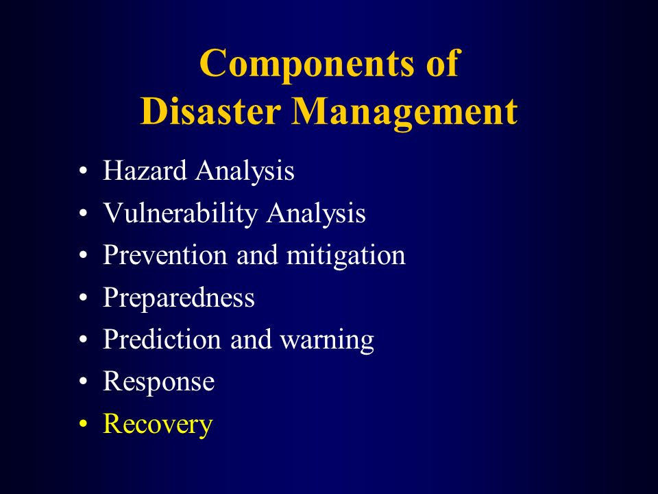 Components of Disaster Management