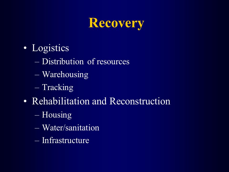 Recovery Logistics Rehabilitation and Reconstruction