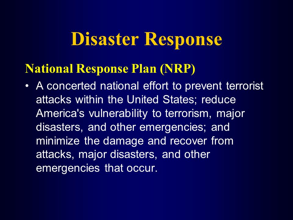 Disaster Response National Response Plan (NRP)
