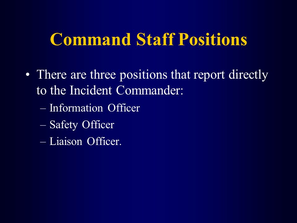 Command Staff Positions