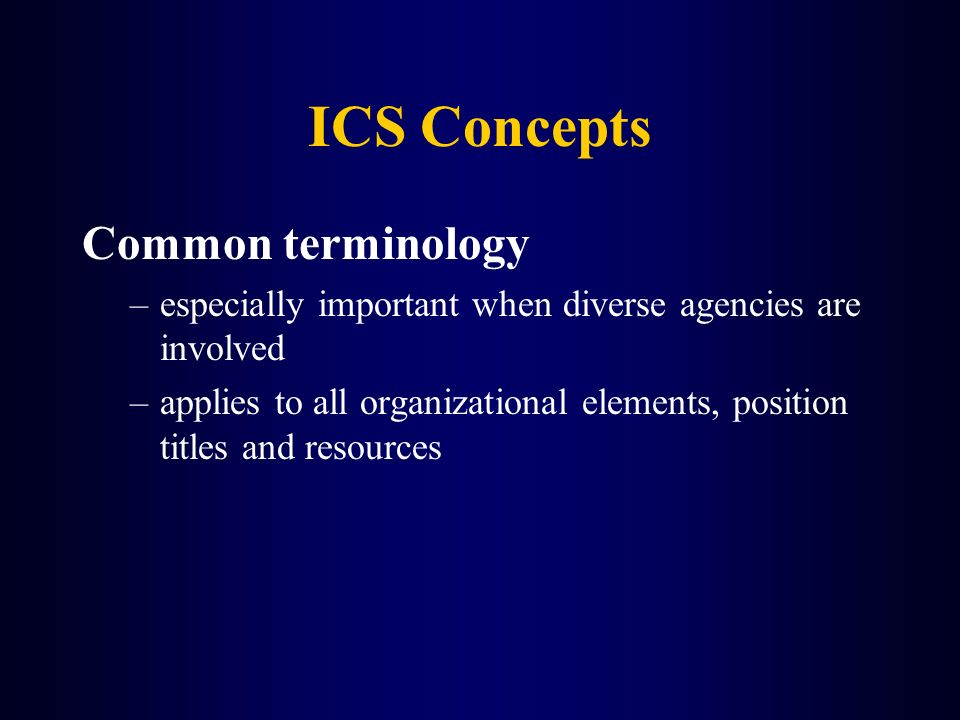 ICS Concepts Common terminology