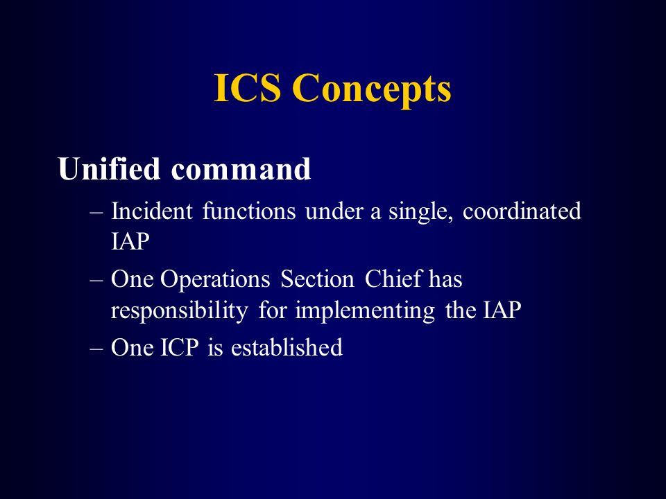 ICS Concepts Unified command