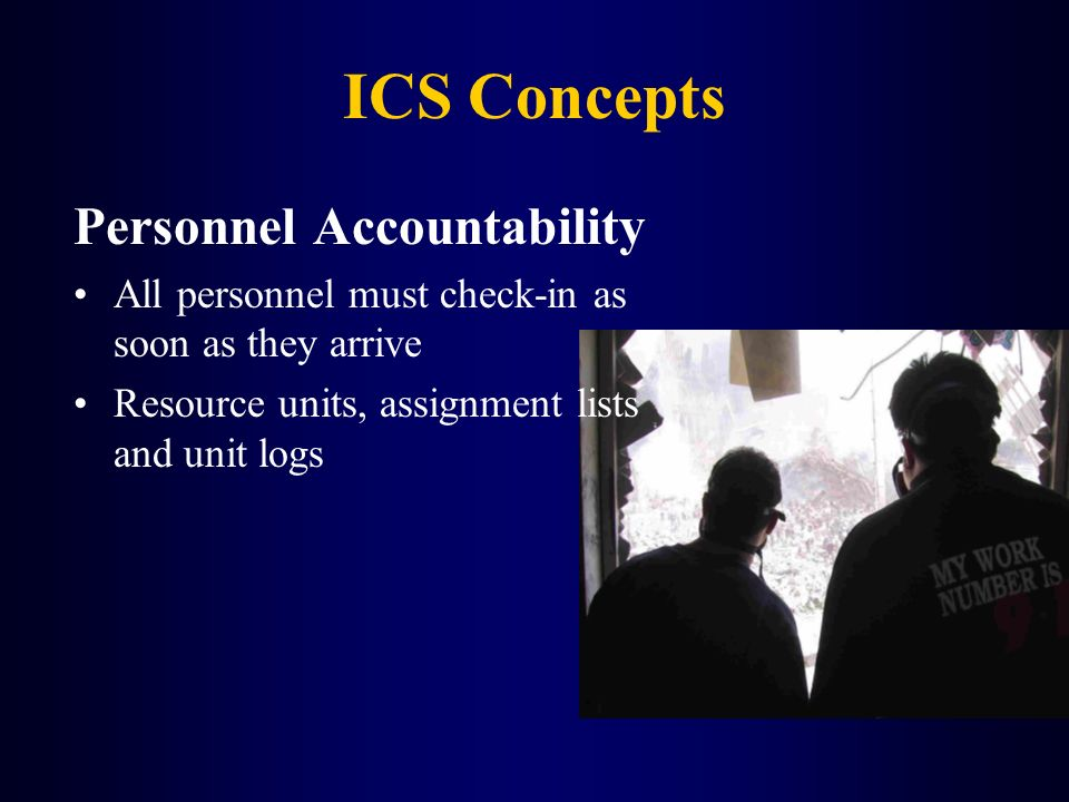 ICS Concepts Personnel Accountability