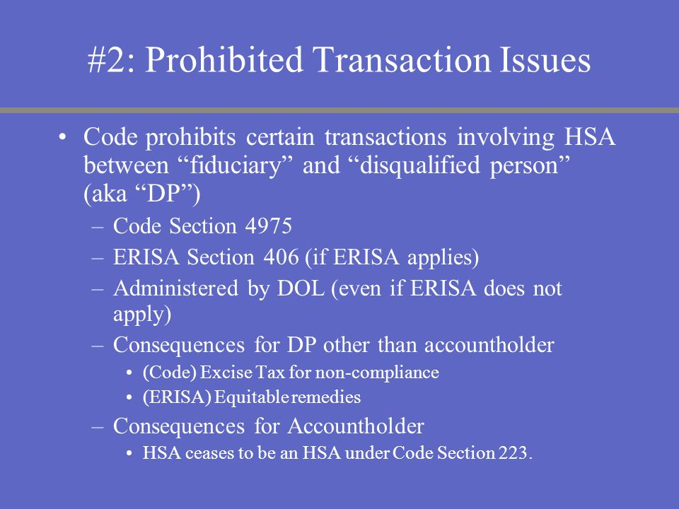 #2: Prohibited Transaction Issues