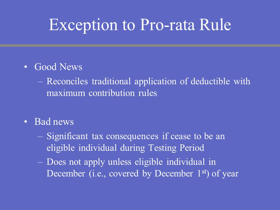 Exception to Pro-rata Rule