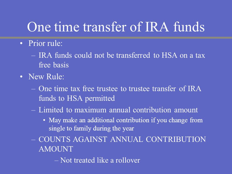 One time transfer of IRA funds