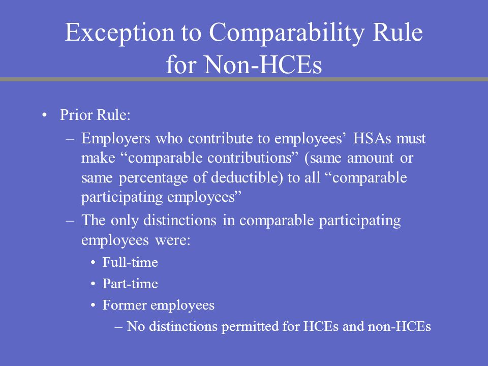 Exception to Comparability Rule for Non-HCEs