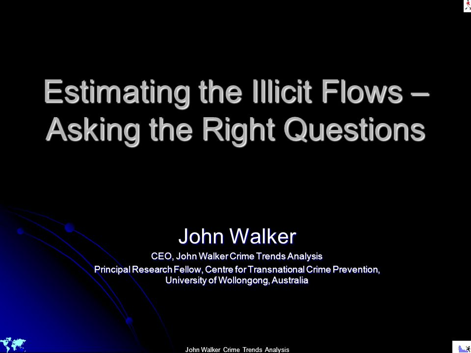 Estimating the Illicit Flows – Asking the Right Questions